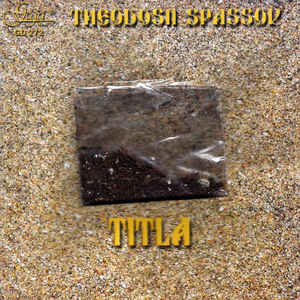 SPASSOV, THEODOSII, ETC – TITLA (CD)