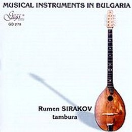 SIRAKOV, RUMEN – MUSICAL INSTRUMENTS IN BULGARIA (CD)