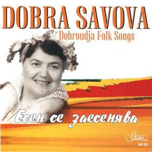 SAVOVA, DOBRA – DOBROUDJA FOLK SONGS (CD)