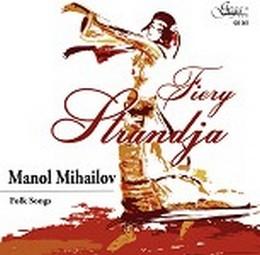 MANOL MIHAILOV – FIERY STRANDJA (CD)