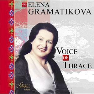 ELENA GRAMATIKOVA – VOICE OF THRACE (CD)
