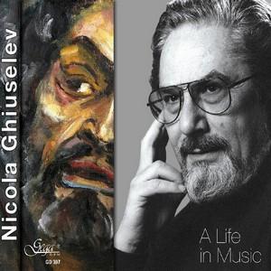 NICOLA GHIUSELEV – A LIFE IN MUSIC (CD)