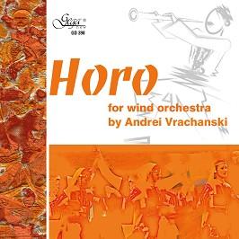 ANDREI VRACHANSKI – HORO FOR WIND ORCHESTRA (CD)