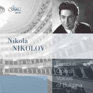 VARIOUS ARTISTS – FAMOUS OPERA VOICES OF BULGARIA NIKOLA NIKOLOV CD –  (CD)