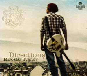 IVANOV, MIROSLAV / МИРОСЛАВ ИВАНОВ – DIRECTIONS (CD)