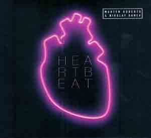 ROBERTO, MARTEN – HEARTBEAT (CD)
