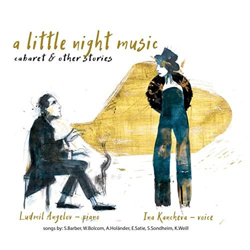 INA KANCHEVA/ LUDMIL ANGELOV A LITTLE NIGHT MUSIC CD –  (CD)