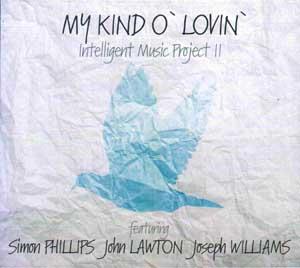 INTELLIGENT MUSIC PROJECT – MY KIND O' LOVIN' (CD)