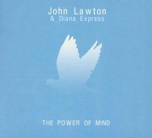LAWTON, JOHN – POWER OF MIND (CD)