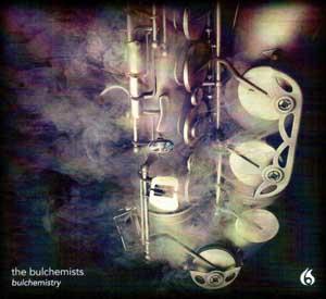 BULCHEMISTS – BULCHEMISTRY (CD)