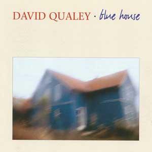 DAVID QUALEY – BLUE HOUSE (CD)