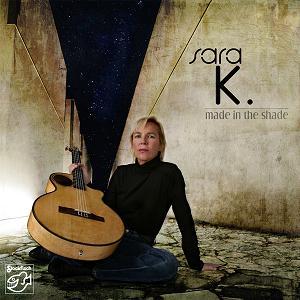 SARA K. – MADE IN THE SHADE (SACD)