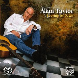 ALLAN TAYLOR – LEAVING AT DAWN (SACD)