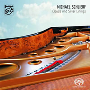 MICHAEL SCHLIERF – CLOUDS AND SILVER LININGS (SACD)