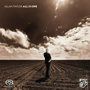 TAYLOR, ALLAN ALL IS ONE  –  (SACD)