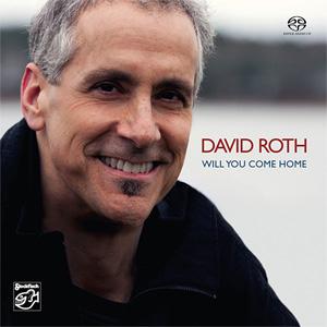 DAVID ROTH – WILL YOU COME HOME (SACD)