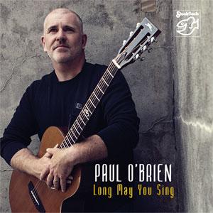 PAUL O'BRIEN – LONG MAY YOU SING (SACD)