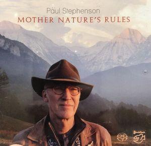PAUL STEPHENSON – MOTHER NATURE'S RULES (SACD)