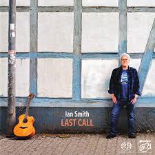 IAN SMITH – LAST CALL (SACD)