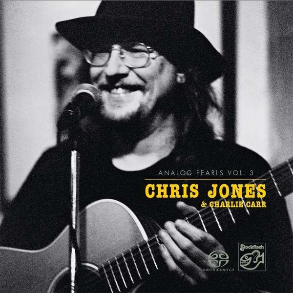 JONES, CHRIS & CHARLIE CARR – ANALOG PEARLS VOL. 3 (SACD)