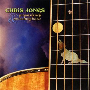 JONES, CHRIS – MOONSTRUCK/NO LOOKING (2xCD)