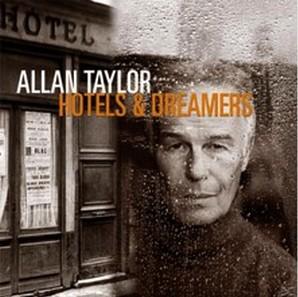ALLAN TAYLOR – HOTELS & DREAMERS (CD)