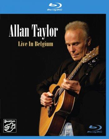 ALLAN TAYLOR – LIVE IN BELGIUM (Blu-ray + DVD)