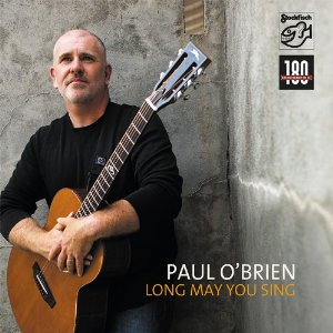 O'BRIEN, PAUL – LONG MAY YOU SING (LP)