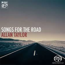 ALLAN TAYLOR – SONGS FOR THE ROAD (SACD-Maxi)