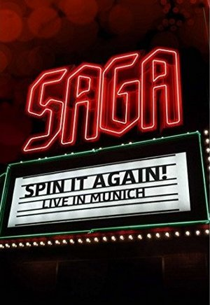 SAGA – SPIN IT AGAIN – LIVE IN MUNICH (DVD)
