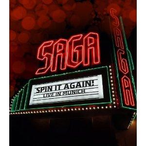 SAGA – SPIN IT AGAIN – LIVE IN MUNICH (BLRY)