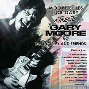 DAISLEY, BOB & FRIENDS – MOORE BLUES FOR GARY (CD)