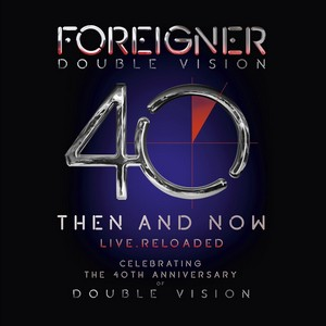 FOREIGNER – DOUBLE VISION : THEN AND NOW (LP+BLRA) (2xLP)
