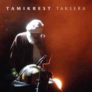 TAMIKREST – TAKSERA (LP)