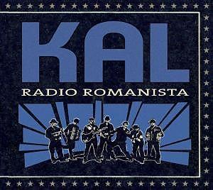 KAL – RADIO ROMANISTA (CD)