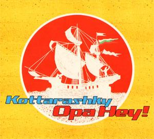 KOTTARASHKY – OPA HEY! (CD)
