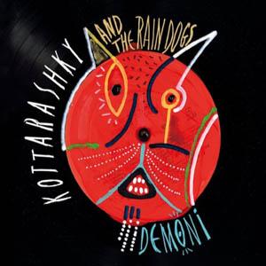 KOTTARASHKY & THE RAIN DO – DEMONI (LP)