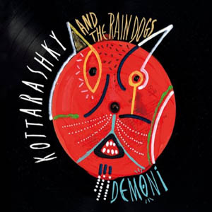 KOTTARASHKY & THE RAIN DO – DEMONI (CD)