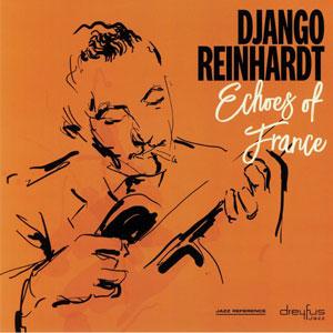 REINHARDT, DJANGO – ECHOES OF FRANCE (LP)