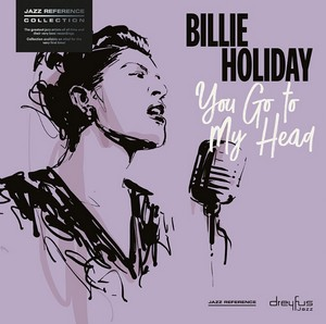 HOLIDAY, BILLIE – YOU GOT TO MY HEAD (LP)