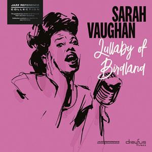 VAUGHAN, SARAH – LULLABY OF BIRDLAND (LP)