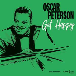 OSCAR PETERSON – GET HAPPY (VINYL) (LP)