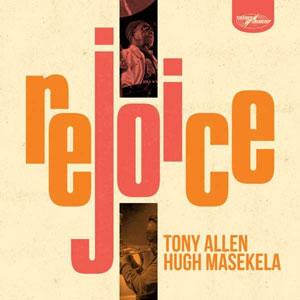 ALLEN, TONY & HUGH MASEKE – REJOICE (LP)