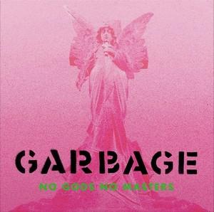 GARBAGE – NO GODS NO MASTERS (LP)