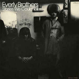 EVERLY BROTHERS STORIES WE COULD TELL (VINYL LP) NOM.006 –  (LP)