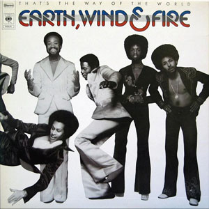 EARTH, WIND & FIRE –  THAT'S THE WAY OF THE WORLD (LP)