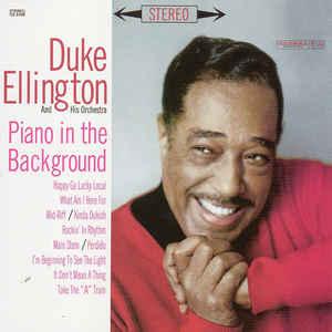 DUKE ELLINGTON: PIANO IN THE BACKGROUND –  (LP)