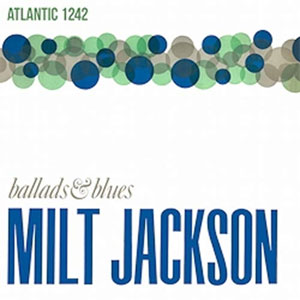 JACKSON, MILT – BALLADS & BLUES (LP)