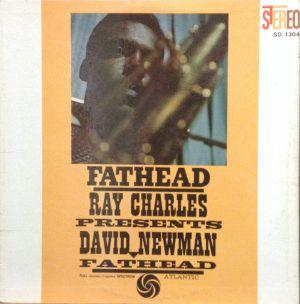 NEWMAN, DAVID – FATHEAD – RAY CHARLES PRESENTS DAVID NEWMAN (LP)