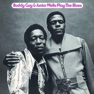 GUY, BUDDY & JUNIOR WELLS – PLAY THE BLUES (LP)